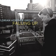 Albumrecensie: Florian Hoefner Group – Falling Up