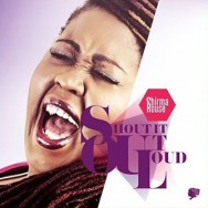 Albumrecensie: Shirma Rouse – Shout It Out Loud