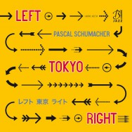 Albumrecensie: Pascal Schumacher – Left Tokyo Right