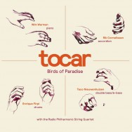 Albumrecensie: Tocar – Birds of Paradise