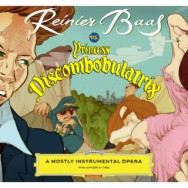 Albumrecensie: Reinier Baas vs. Princess Discombobulatrix