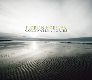 Florian Hoefner - Coldwater Stories